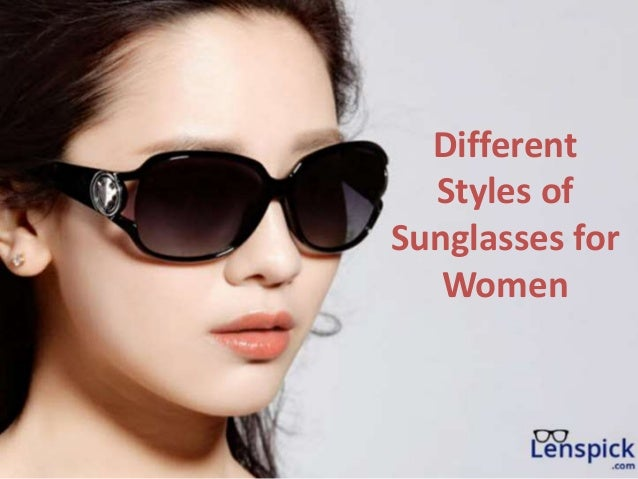 Different Styles of Sunglasses for Women