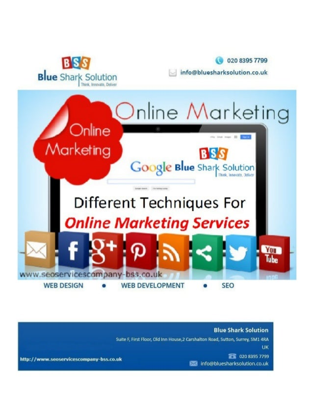 Different techniques for online marketing services: There are many different techniques for online marketing that can help...