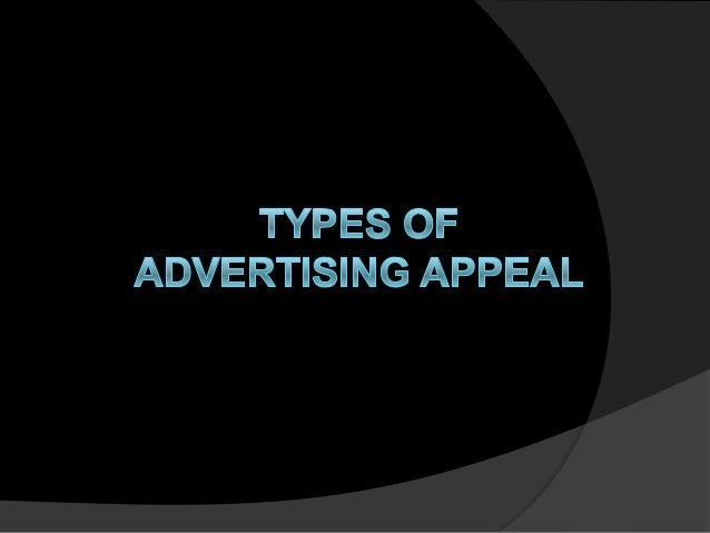 23 Types of Advertising Appeals Most Commonly Used by Brands
