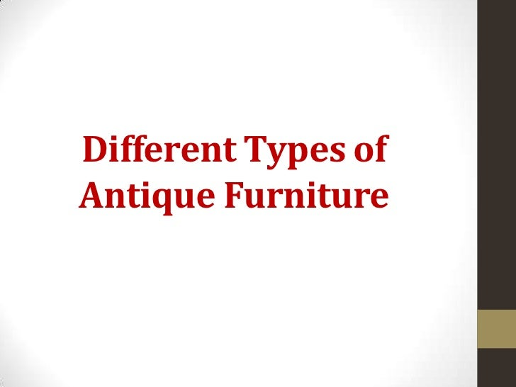 Different Types of Antique Furniture