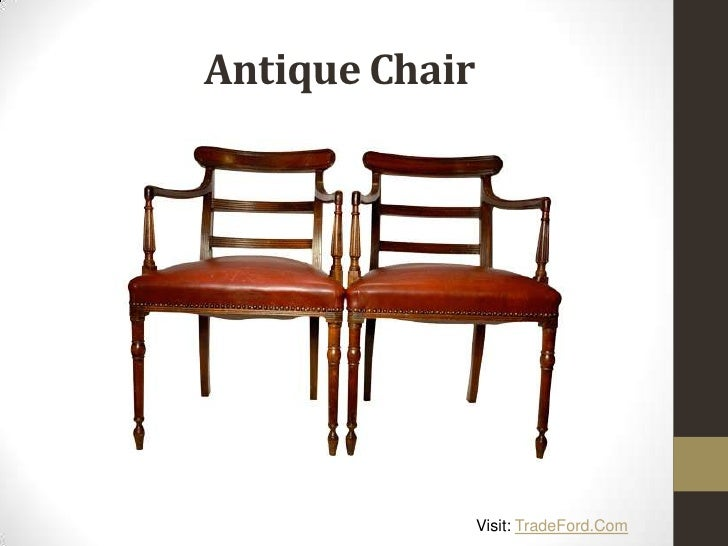 Antique Chair Visit  TradeFord. Different Types of Antique Furniture
