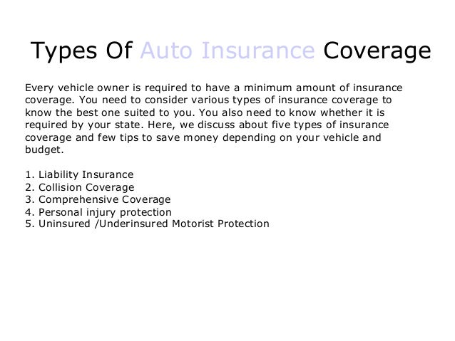 Types Of Car Insurance Coverage >> Different Types Of Auto Insurance Coverage