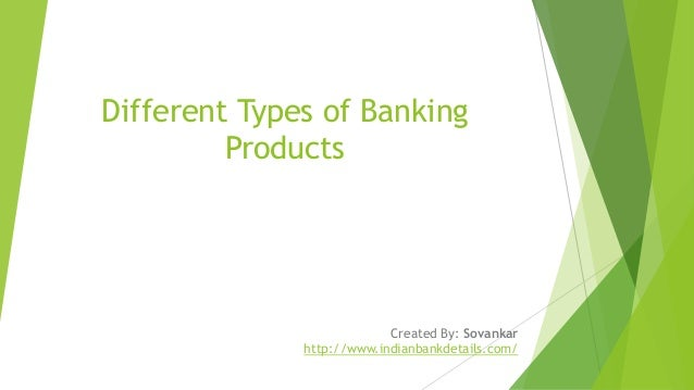 different types of bank products in india