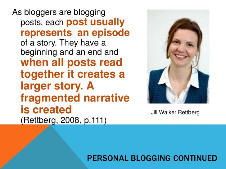 As bloggers are blogging  posts, each post usually represents an episode of a story. They have a beginning and an end and ...
