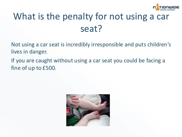 Penalty For Not Using A Child Car Seat