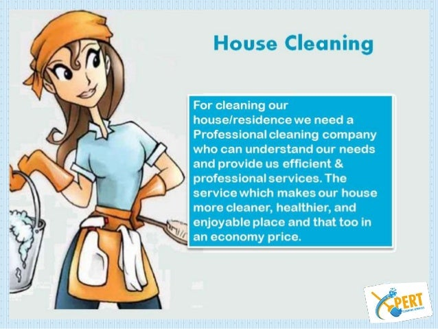 i need a house cleaner