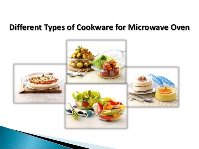 Different Types of Cookware for Microwave Oven