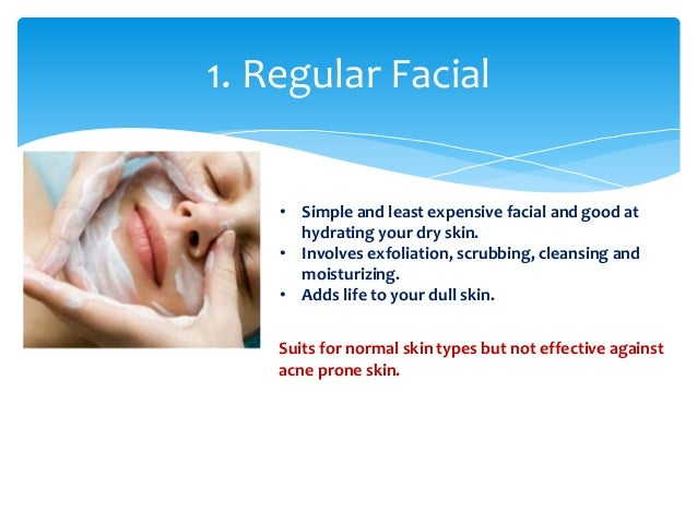 Fabulous Different Types Of Facials For Skin Rejuvenation Hairstyles For Women Draintrainus
