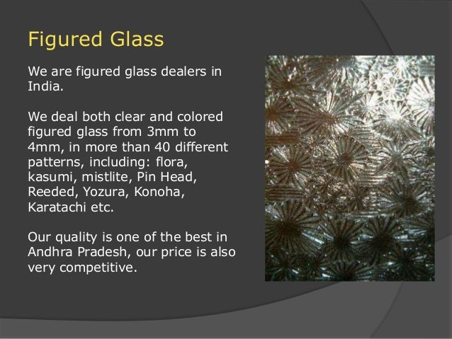 figured glass manufacturing process