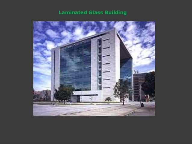 Laminated Glass Building