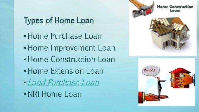 different types of home loans rh slideshare net types of home loans gov types of home loans 2017