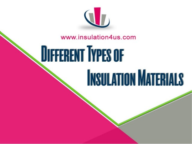Different Types Of Insulation Materials