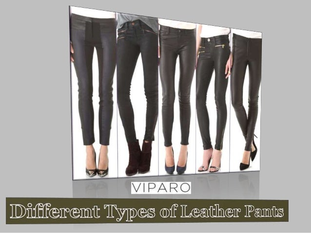 different-types-of-leather-pants-1-638.jpg?cb=1408015550