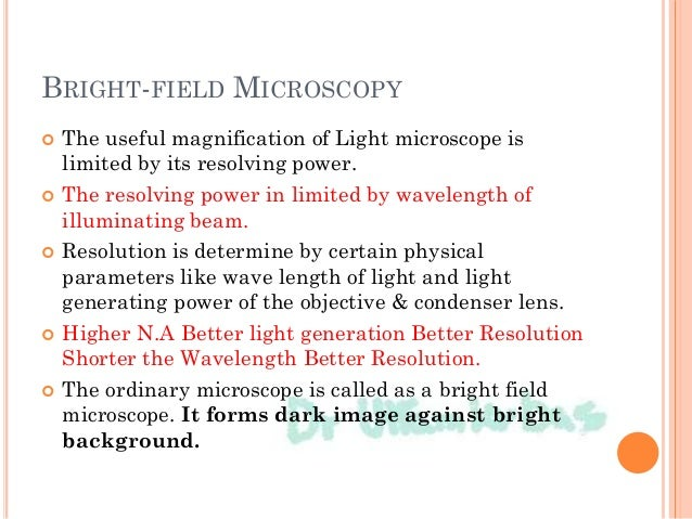 DARK FIELD MICROSCOPY  Light enters the microscope for illumination of the sample.  A specially sized disc, the patch st...