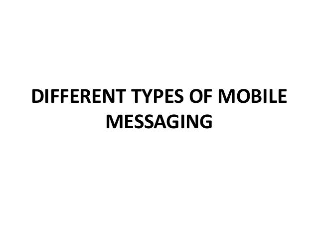 different types of mobile messaging