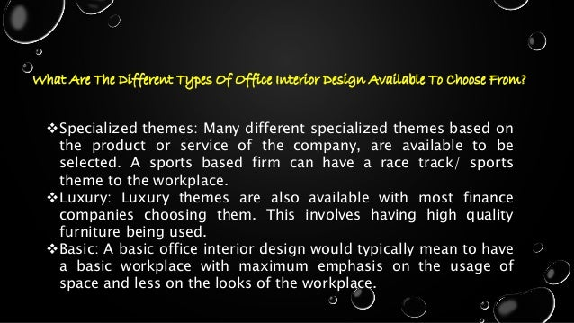 Different types of office interior design available