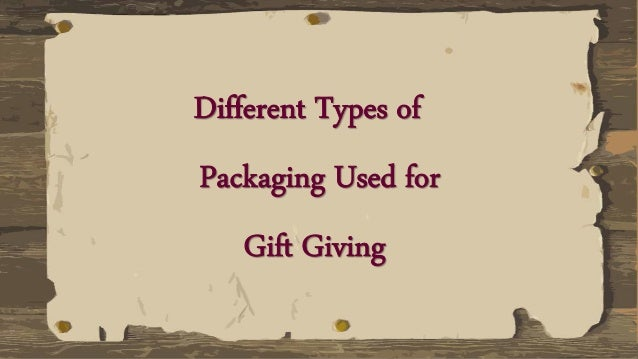 types of gifts
