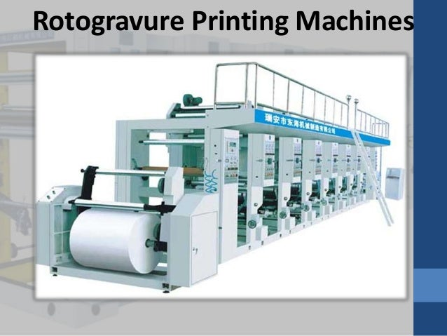 Different types of printing machinery
