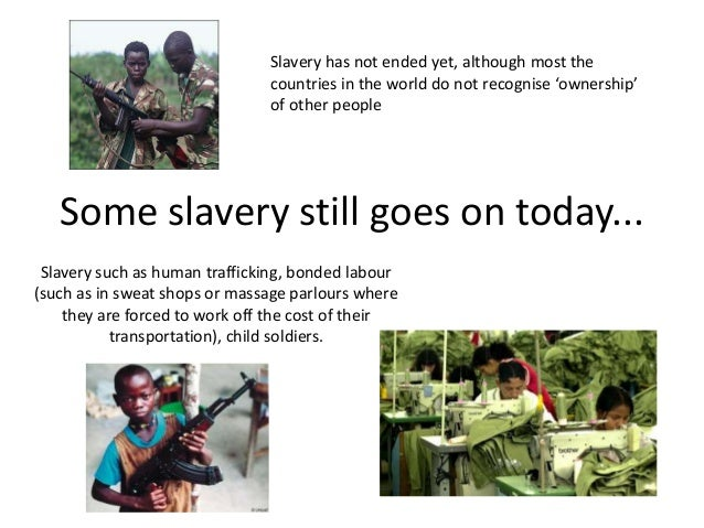 injustice slavery and different types Modern slavery is real it is happening in our community it is an unseen crime that hides in takeaways, hotels, car washes, nail bars and private homes.