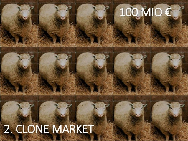 2. CLONE MARKET 100 MIO €