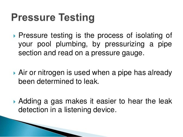 Different Types Of Testing Methods Used To Detect Leak In