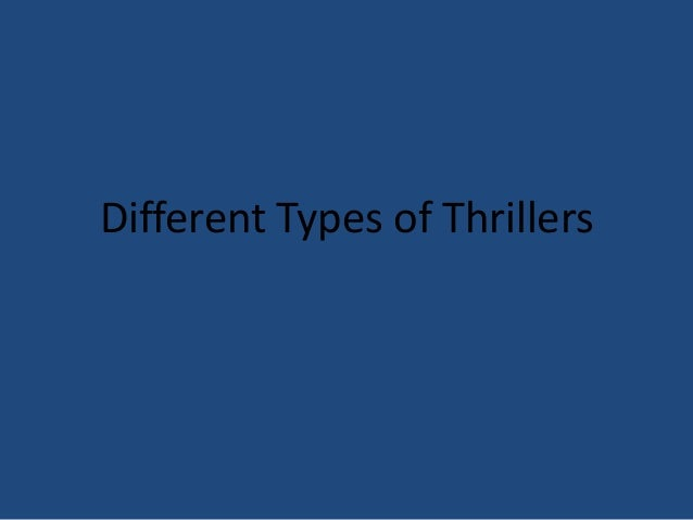 Different Types of Thrillers