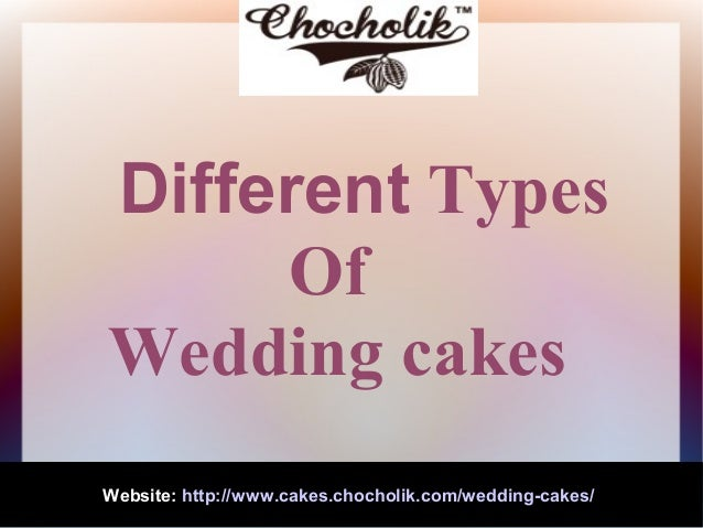 different types of wedding cakes. Black Bedroom Furniture Sets. Home Design Ideas