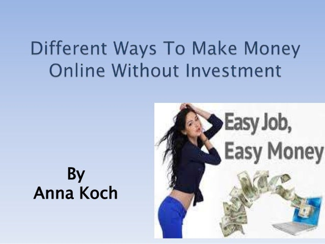 How to earn money online fast and easy without investment