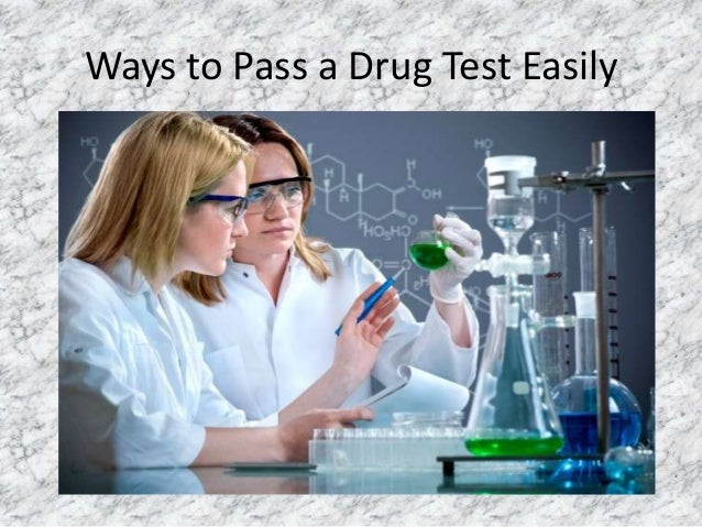 how to get pass a drug test