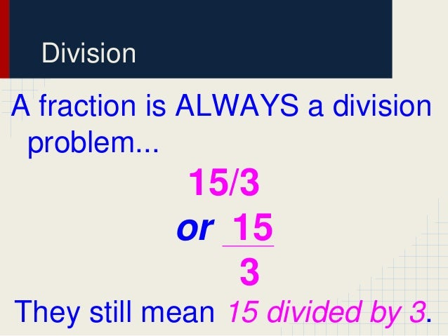 how to write a division problem as a fraction