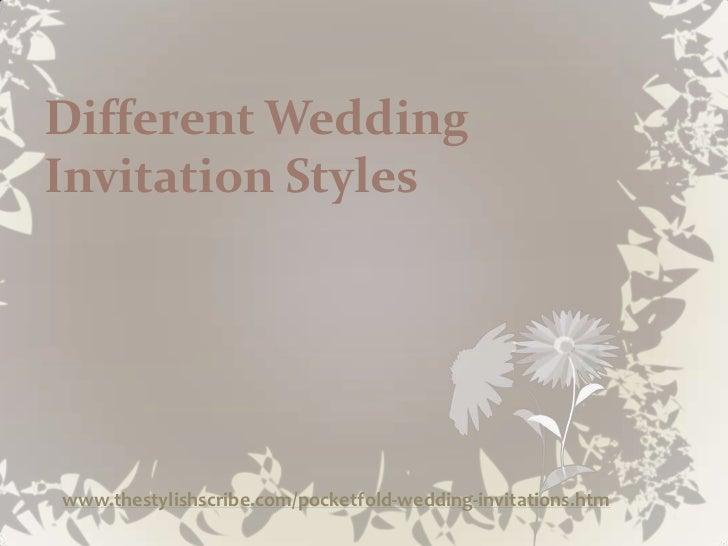 Different WeddingInvitation Styleswww.thestylishscribe.com/pocketfold-wedding-invitations.htm