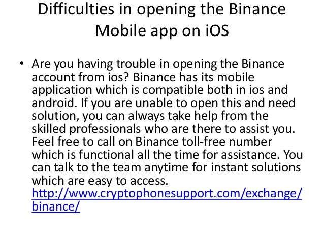 Difficulties in opening the Binance Mobile app on iOS • Are you having trouble in opening the Binance account from ios? Bi...