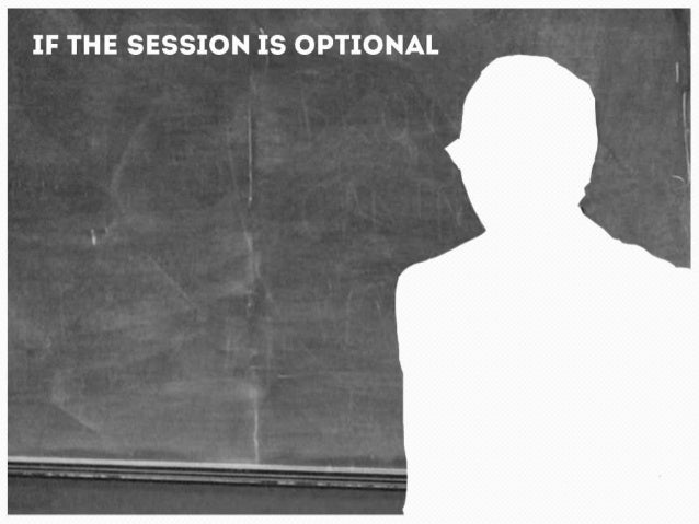 If the session is optional  If the session is optional