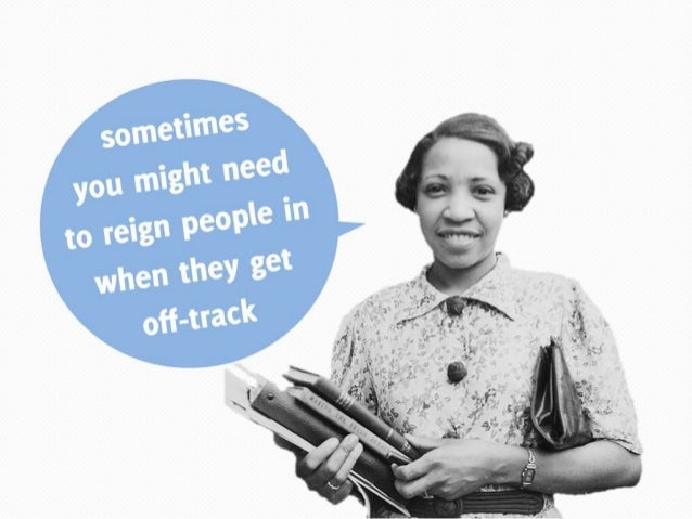 Sometimes you might need to reign people in when they get off-track