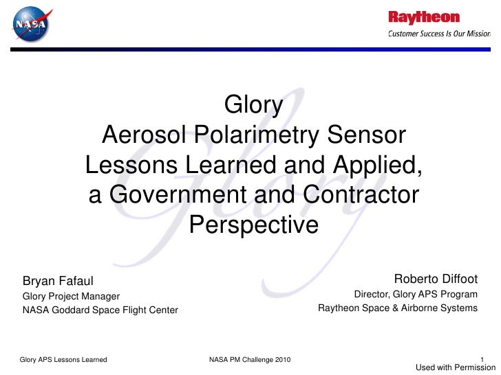Glory                   Aerosol Polarimetry Sensor                  Lessons Learned and Applied,                  a Govern...