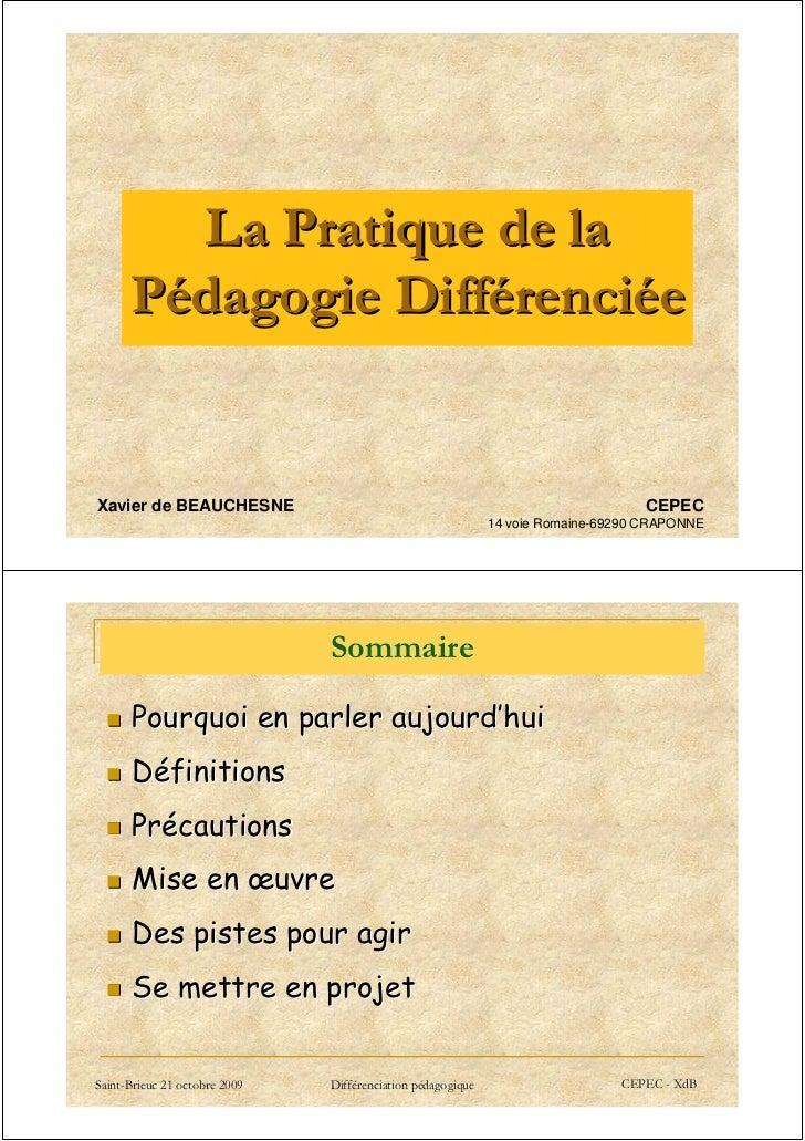 La Pratique de la      Pédagogie DifférenciéeXavier de BEAUCHESNE                                                         ...