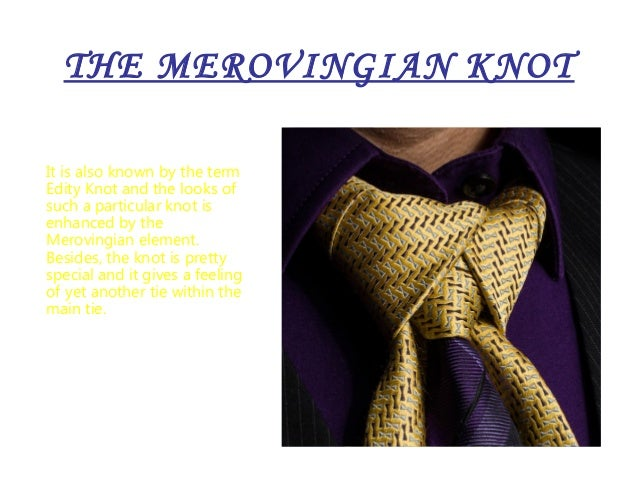 Diffrent types of tie knots 11 the merovingian ccuart Choice Image