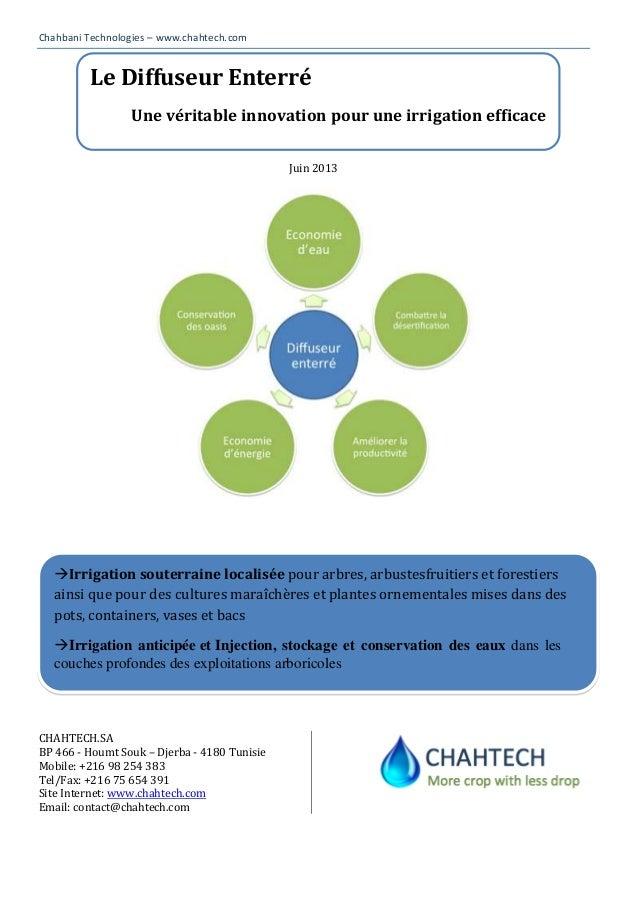 Chahbani Technologies – www.chahtech.comJuin 2013CHAHTECH.SABP 466 - Houmt Souk – Djerba - 4180 TunisieMobile: +216 98 254...