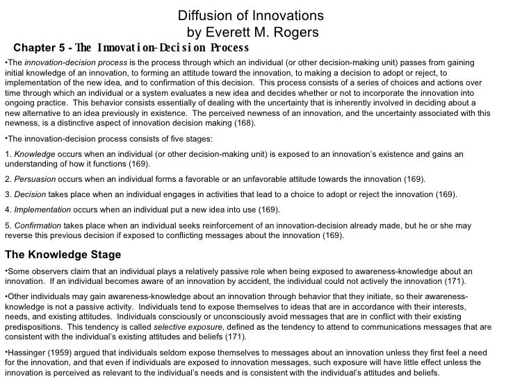 Diffusion of Innovations  by Everett M. Rogers Chapter 5 -  The Innovation-Decision Process <ul><li>The  innovation-decisi...