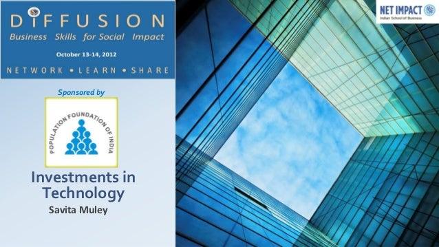 Sponsored byInvestments in  Technology  Savita Muley