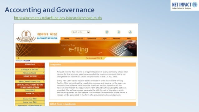 Accounting and Governance  https://incometaxindiaefiling.gov.in/portal/companies.do  •