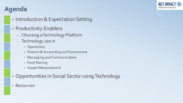Agenda  •   Introduction & Expectation Setting  •   Productivity Enablers      –   Choosing a Technology Platform      –  ...