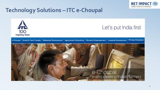 Technology Solutions – ITC e-Choupal                                       34