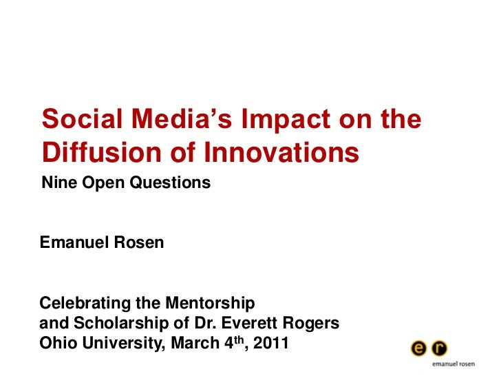 Social Media's Impact on the Diffusion of Innovations<br />Nine Open Questions<br />Emanuel Rosen<br />Celebrating the Men...