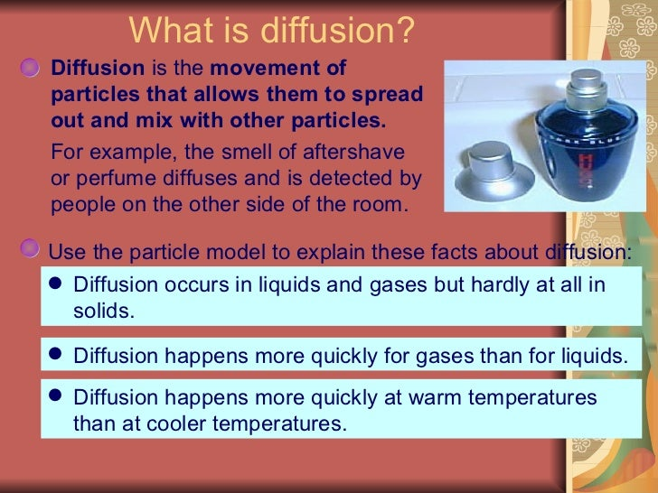 diffusion in gases The results of experiments on the diffusion of hydrogen through metals from a  pressure p on one side to a vacuum on the other show that at.