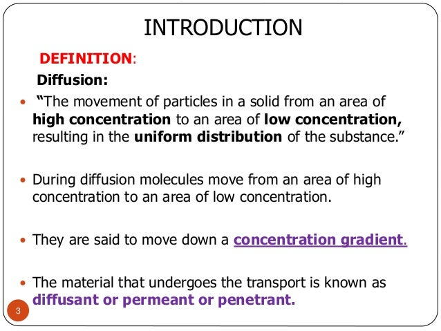 REFERENCES 2; 3. INTRODUCTION DEFINITION: Diffusion: ...