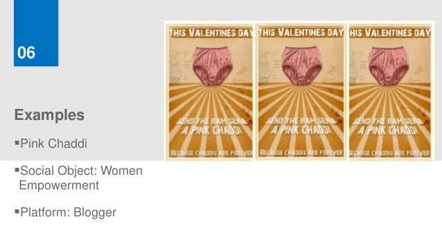 06ExamplesPink ChaddiSocial Object: WomenEmpowermentPlatform: Blogger
