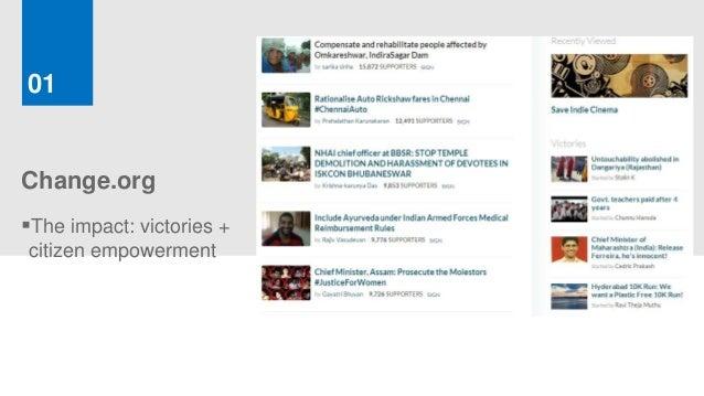 01Change.orgThe impact: victories +citizen empowerment