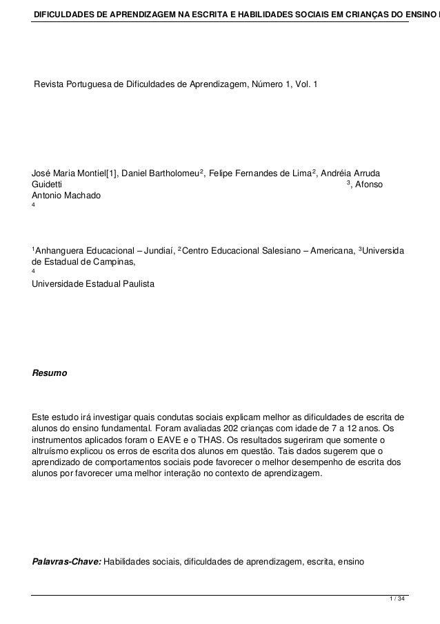 DIFICULDADES DE APRENDIZAGEM NA ESCRITA E HABILIDADES SOCIAIS EM CRIANÇAS DO ENSINO F Revista Portuguesa de Dificuldades d...