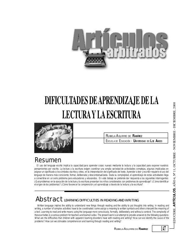 RUBIELA AGUIRRE DE RAMÍREZ ESCUELA DE E DUCACIÓN - UNIVERSIDAD  DE  L OS ANDES  Resumen El uso del lenguaje escrito implic...